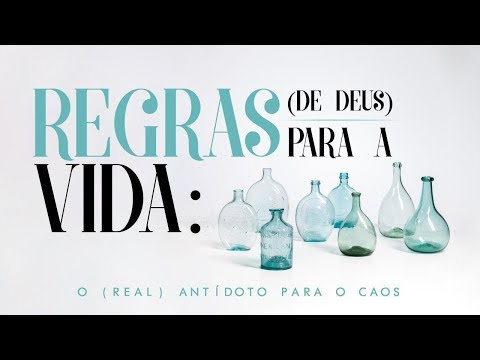 REGRAS DE DEUS PARA A VIDA  - 2 de 8 - Buscando o Pai