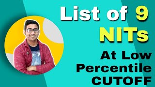 9 Nit college with low percentile cutoff in Jee mains 2020 | Top Nit 2020 | College at low jee score