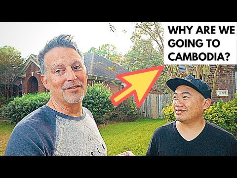 Why Are We Going To Cambodia?