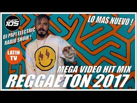 REGGAETON 2017 - REGGAETON MIX 2017 - LO MAS NUEVO! J BALVIN, WISIN, OZUNA, FARRUKO, MALUMA