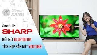 Smart Tivi Sharp: Tích hợp sẵn nút YouTube! Kết nối Bluetooth! (2T-C50AE1X) | Điện máy XANH