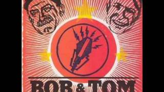 Bob & Tom Its a great day to whip somebodies Ass