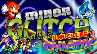 Knuckles' Chaotix Glitches - Minor Glitch - Episode 3