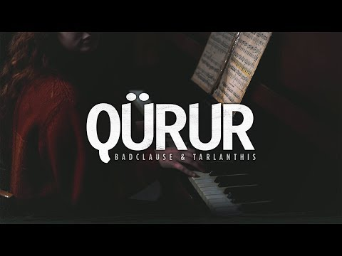 BadClause & TarlanThis - Qürur (Official Music Video)