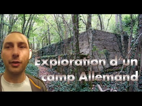 EXPLORATION D'UN CAMP ALLEMAND DE LA SECONDE GUERRE MONDIALE