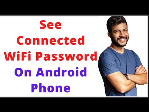 See Connected WiFi Password On Android Phone