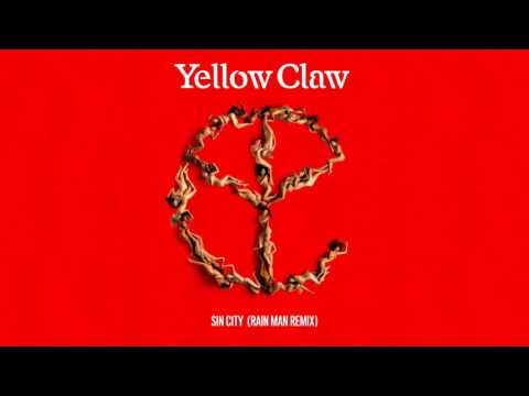 Yellow Claw - Sin City [Rain Man Remix]