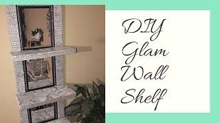 Glam DIY | Dollar Tree Mirrored Wall Shelf