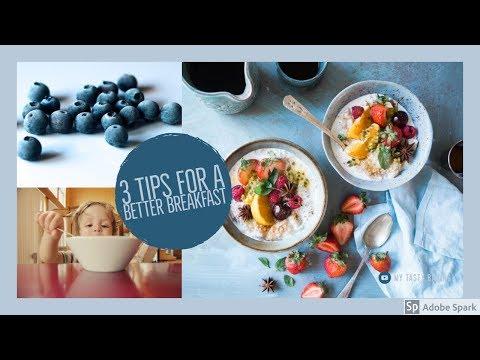 Better Breakfast Tips