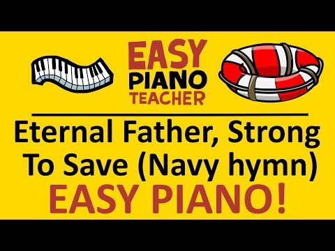 How to play Eternal Father Strong To Save (Navy hymn): EASY keyboard song! (Piano tutorial w/notes)