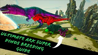 MUTATION/SUPER DINO COMPLETE BRËEDING GUIDE! HOW TO BREED THE BEST DINOS IN ARK!