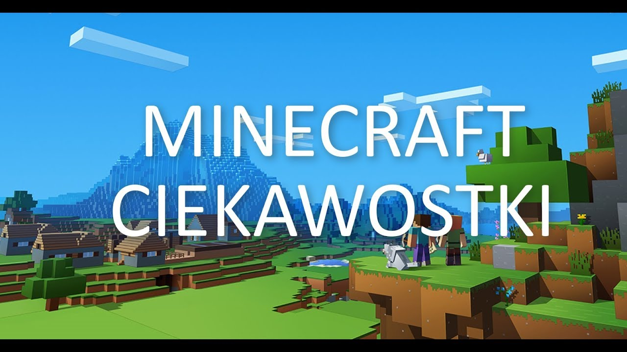Ciekawostki Minecraft O Ktorych Mogles Nie Wiedziec Youtube