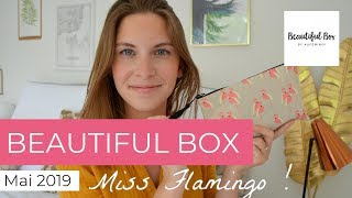 BeautifulBox Mai 2019 : Miss Flamingo (Box Beauté)