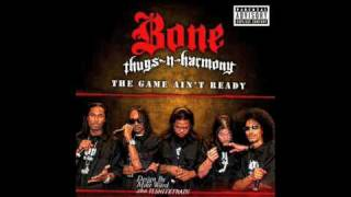 Play The Game Ain't Ready (Feat. Bone Thugs N' Harmony)