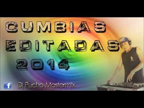 CUMBIAS EDITADAS MIX PARTE 3 - DJ PUCHO MASTERMIX - Kumbias Con Wepa