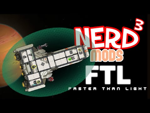 Nerd³ Mods... FTL - Into Darkness