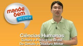 Cultura e Política no Brasil - De Getúlio a Ditadura Militar - parte 01/12