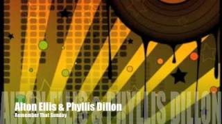 Alton Ellis & Phyllis Dillon - Remember That Sunday