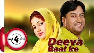 DEEVA BAAL KE- LOVELY NIRMAAN & PARVEEN BHARTA | Latest Punjabi Songs 2018 | MAD4MUSIC