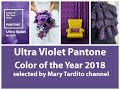 Ultra Violet Pantone Color of the Year 2018 – Pantone Color Trends 2018