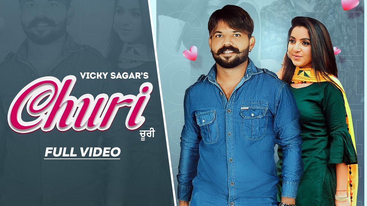 Churi (Official Video) Vicky Sagar   New Punjabi Songs 2021   Latest Punjabi Songs 2021