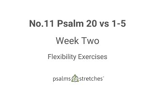 No.11 Psalm 20 vs 1-5 Week 2
