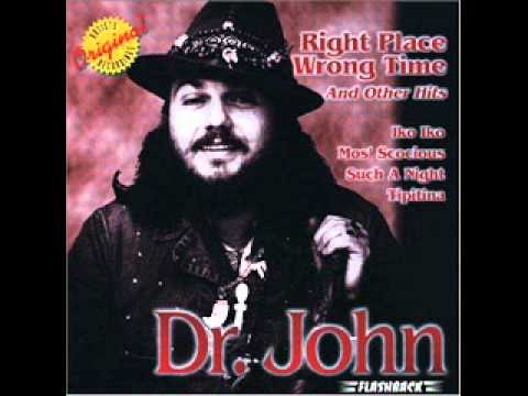 Dr. John - Right Place Wrong Time - YouTube