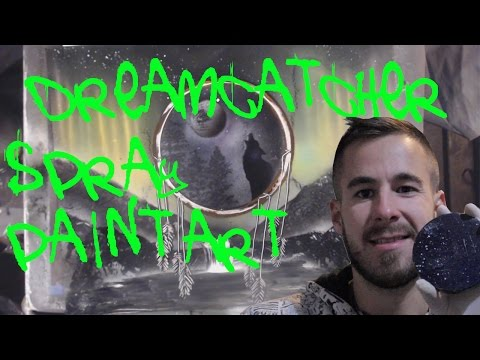 Dreamcatcher Spray Paint Art –  Wolf Spray Paint Art