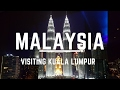 Kuala Lumpur Malaysia Part 1 How To See KL in Two Days
