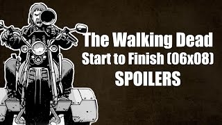 The Walking Dead Temporada 6 Capítulo 8 - Start to Finish (SPOILERS)