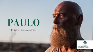 Paulo - Viagens missionárias - Parte 1