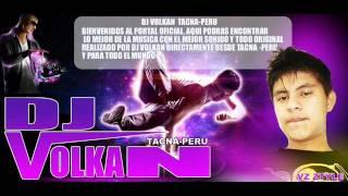 EL VOLKAN DJ ZAMOREX PRESENTA LAS SOLTERAS