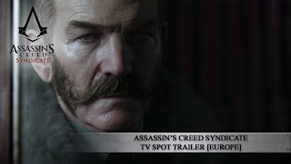 Assassin's Creed Syndicate TV spot Trailer [EUROPE]