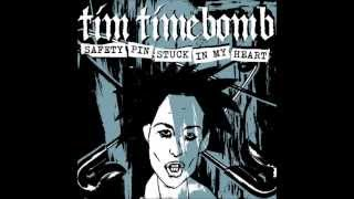 "Tim Timebomb & Friends ""Safety Pin Stuck In My Heart"""