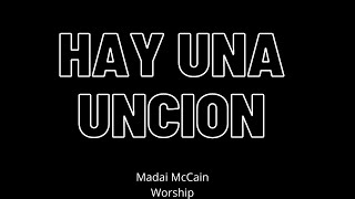 Hay una Uncion // Madai McCain // TMMinistries