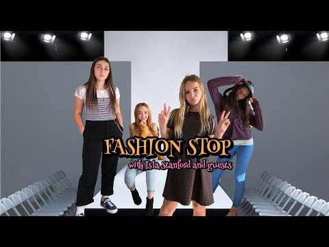 FASHION STOP with ISLA STANFORD & Guests!   Ep. 1