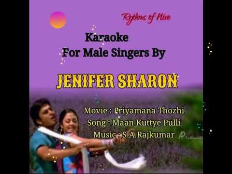 Maan Kuttiye Pulli  Maan Kuttiye Karaoke For Male Singers By Jenifer Sharon