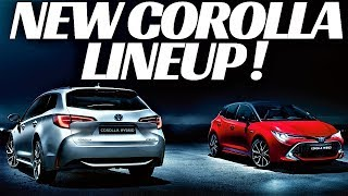 ALL NEW 2019 TOYOTA COROLLA LINEUP OVERVIEW ! HATCH AND ESTATE/WAGON/ TOURER !