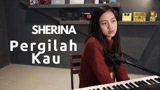 PERGILAH KAU ( SHERINA ) - MICHELA THEA COVER