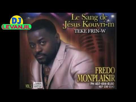 Yahweh Men M Nan Deze A - Fredo Monplaisir ( Dj Levanjil ) Haitian Gospel Music 2019 Praise