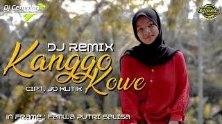 DJ Kanggo Kowe - JO KLITIK || Remix Slow Bass Glerr || Wonosobo Slow Bass || DJ Cemplon