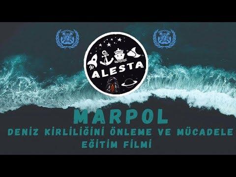 MARPOL: Deniz Kirliliğini Önleme ve Mücadele Eğitim Filmi