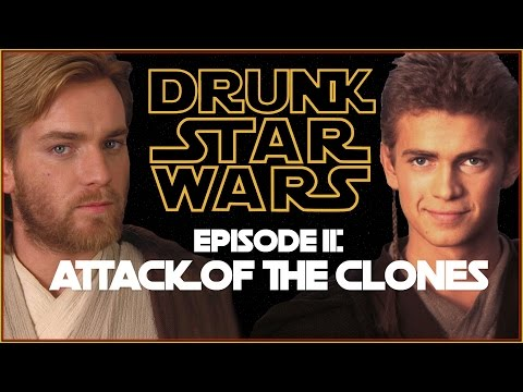 Drunk Star Wars: ATTACK OF THE CLONES (Episode II)