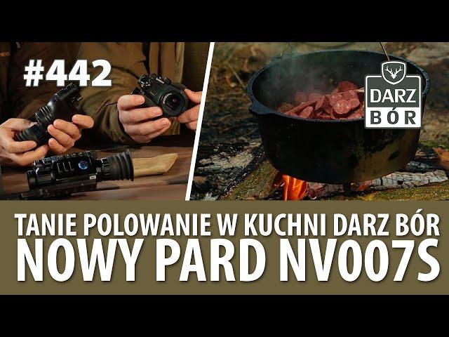 Darz Bór odc. 442 Tanie Polowanie w Kuchni Darz Bór i Nowy PARD NV007S!