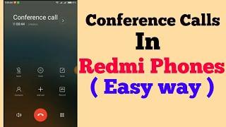 Conference Calls In Easy Way | Redmi Phones |