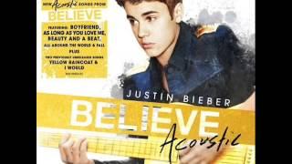 Justin Bieber - Believe (Acoustic) [Album Download]