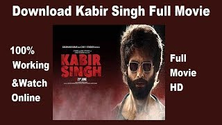 Download Kabir Singh Full Hd Movie On Pc I 100% Working