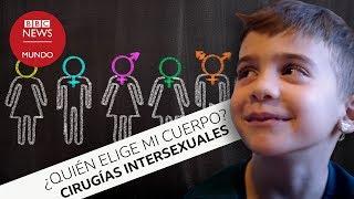 Cirugías intersexuales:  por qué nos negamos a que operaran a nuestra hija - DOCUMENTAL BBC