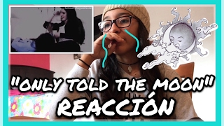 "REACCIONANDO A ""Only Told The Moon"" y Videos CAMREN | Alondra Michelle"