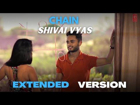 SHIVAI VYAS | CHAIN (Sanu ik pal) | EXTENDED VERSION